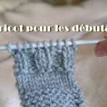 Video tricot debutant